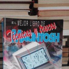 Libros de segunda mano: EL MEJOR LIBRO DE TÉCNICAS Y TRUCOS DE MACINTOSH - LON POOLE. Lote 61411183