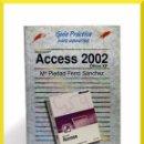 Libros de segunda mano: GUÍA PRÁCTICA PARA USUARIOS ACCESS 2002 OFFICE XP - Mª PIEDAD FERRO - ANAYA MULTIMEDIA 2001. Lote 31620975