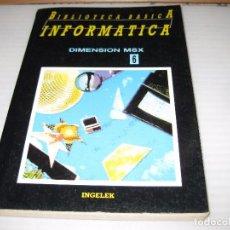 Libros de segunda mano: DIMENSION MSX 6, 1985. Lote 61619660