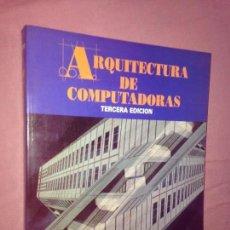 Libros de segunda mano: ARQUITECTURA DE COMPUTADORAS. Lote 61658324