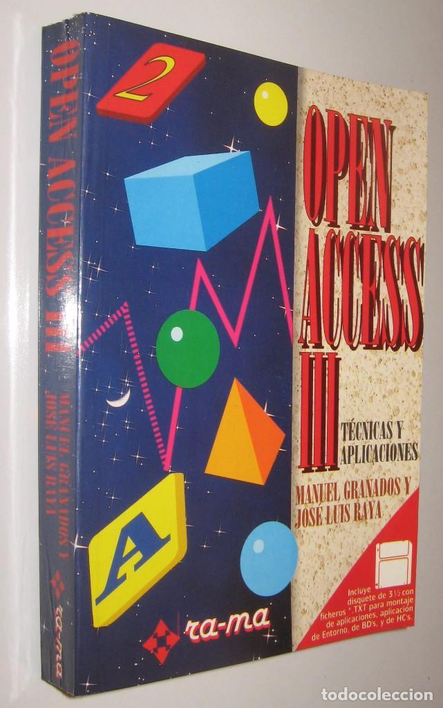OPEN ACCESS III - MANUEL GRANADOS - INCLUYE DISQUETE * (Libros de Segunda Mano - Informática)