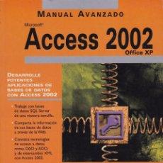 Libros de segunda mano: ACCESS 2002. Lote 62372408