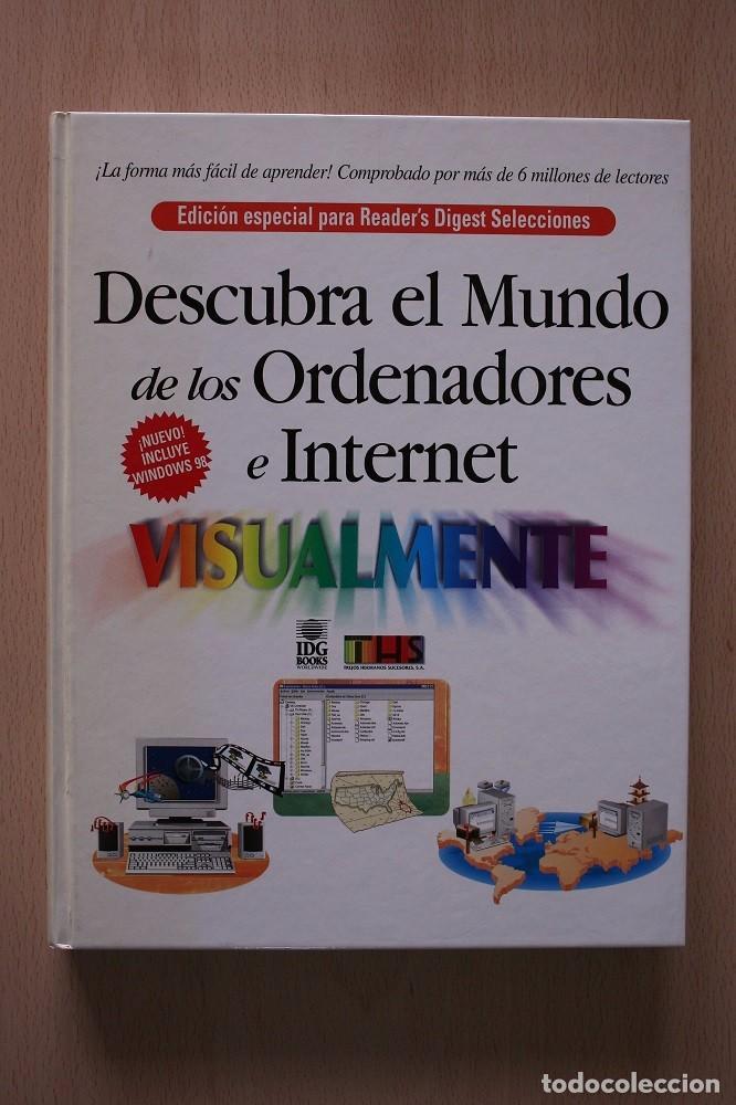 DESCUBRA EL MUNDO DE LOS ORDENADORES E INTERNET. 1999 (Libros de Segunda Mano - Informática)