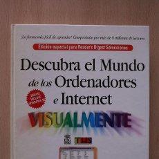 Libros de segunda mano: DESCUBRA EL MUNDO DE LOS ORDENADORES E INTERNET. 1999. Lote 63310312