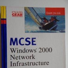 Libros de segunda mano: MCSE WINDOWS 2000 NETWORK INFRASTRUCTURE. TRAINING GUIDE. EXAM 70-216. Lote 63293456