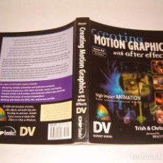Libros de segunda mano: TRISH MEYER, CHRIS MEYER. CREATING MOTION GRAPHICS WITH AFTER EFFECTS. RM77351. . Lote 65918254