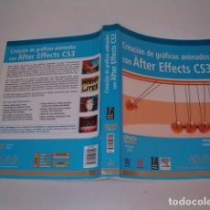 Libros de segunda mano: TRISH MEYER, CHRIS MEYER. CREACIÓN DE GRÁFICOS ANIMADOS CON AFTER EFFECTS CS3. RM77374. . Lote 65925794