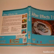 Libros de segunda mano: ANDREW FAULKNER, ANITA DENNIS. AFTER EFFECTS 7.0. RM77375. . Lote 65925906