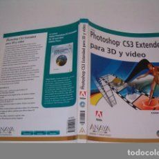 Libros de segunda mano: CHAD PERKINS. ADOBE PHOTOSHOP CS3 EXTENDED PARA 3D Y VÍDEO. RM77376. . Lote 65926018