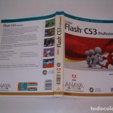 Libros de segunda mano: ADOBE PRESS. FLASH CS3 PROFESIONAL. EL LIBRO OFICIAL. RM77397. . Lote 65930542