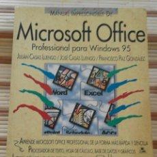 Libros de segunda mano: MANUAL IMPRESCINDIBLE DE MICROSOFT OFFICE PROFESSIONAL PARA WINDOWS 95 - A.A.V.V.. Lote 65947738