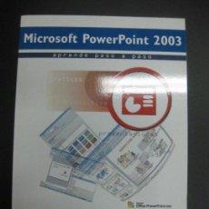 Libros de segunda mano: MICROSOFT POWERPOINT 2003. APRENDE PASO A PASO. INSTITUTO EUROPEO DE DESARROLLO Y TECNOLOGIA. 2011. Lote 67421365