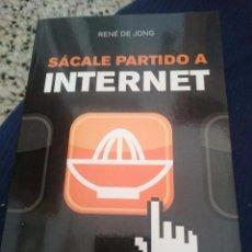 Libros de segunda mano: SACALE PARTIDO A INTERNET -TECNICAS PARA INCREMENTAR VISITAS VENTAS Y GANANCIAS. Lote 67690917