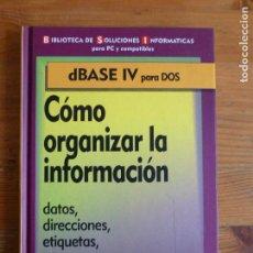 Libros de segunda mano: COMO ORGANIZAR LA INFORMACION. DATOS, DIRECCIONES, ETIQUETAS. F&G. EDITORES. 1994 152PP. Lote 67719425