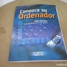 Libros de segunda mano: CONOZCA SU ORDENADOR. Lote 68487233