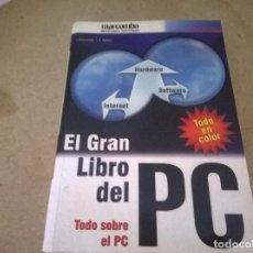 Libros de segunda mano: EL GRAN LIBRO DEL PC. Lote 68488037