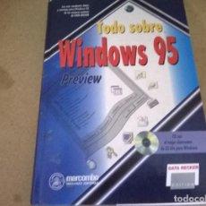 Libros de segunda mano: TODO SOBRE WINDOWS 95. Lote 68536309