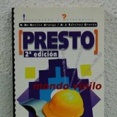 Libros de segunda mano: PRESTO. R. DE BENITO ARANGO. A. J. SANCHEZ GRANDA. Lote 68668573