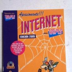Libros de segunda mano: INTERNET PARA TORPES.DIBUJOS FORGES 2005. Lote 69074621