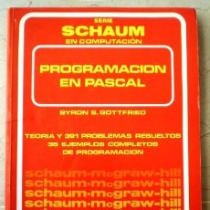 Libri di seconda mano: PROGRAMACION EN PASCAL - SERIE SCHAUM - BYRON S.GOTTFRIED. Lote 69129233