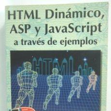 Libros de segunda mano: LIBRO INFORMATICA- HTML DINAMICO Y JAVASCRIPT A TRAVES DE EJEMPLOS - RA-MA 1999. Lote 71952199