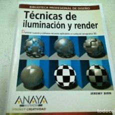 Libros de segunda mano: TECNICAS DE ILUMINACION Y RENDER-JEREMY BIRN-ANAYA-N.. Lote 72016207