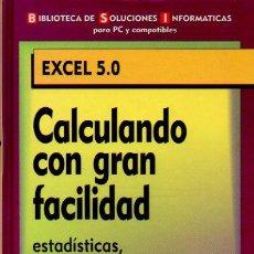 Libros de segunda mano - CALCULANDO CON GRAN VELOCIDAD. EXCEL 5.0 - BIBLIOTECA SOLUCIONES INFORMÁTICAS PARA PC Y COMPATIBLES - 72370407