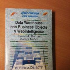 Libros de segunda mano: DATA WAREHOUSE CON BUSINESS OBJECTS Y WEBINTELLIGENCE. Lote 72707879