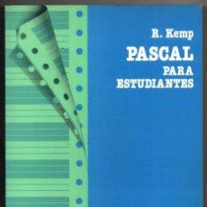 Libros de segunda mano: PASCAL PARA ESTUDIANTES - R.KEMP *. Lote 73304751