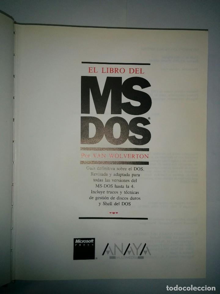 Libros de segunda mano: EL LIBRO DEL MS DOS 1991 VAN WOLVERTON EDICIONES ANAYA - Foto 2 - 73358611