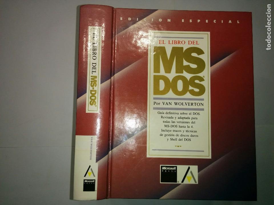 EL LIBRO DEL MS DOS 1991 VAN WOLVERTON EDICIONES ANAYA (Libros de Segunda Mano - Informática)