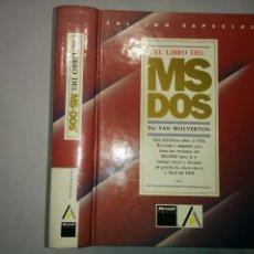 Libros de segunda mano: EL LIBRO DEL MS DOS 1991 VAN WOLVERTON EDICIONES ANAYA . Lote 73358611