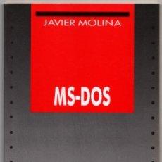Libros de segunda mano: MS-DOS - JAVIER MOLINA *. Lote 73443123