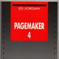 Second hand books - PAGEMAKER 4 - ED JORDAN * - 73449363