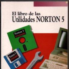 Libros de segunda mano: EL LIBRO DE LAS UTILIDADES NORTON 5 - RAFAEL NUÑEZ HERVAS *. Lote 73636747