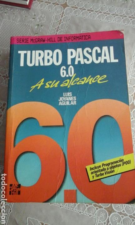 TURBO PASCAL 6.0.LUIS JOYANES AGUILAR (Libros de Segunda Mano - Informática)