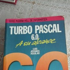 Libros de segunda mano: TURBO PASCAL 6.0.LUIS JOYANES AGUILAR. Lote 73657362