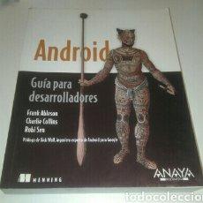 Libros de segunda mano: ANDROID GUIA PARA DESARROLLADORES. LIBRO PROGRAMACION, INFORMATICA. Lote 73957313
