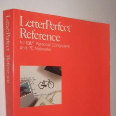 Libros de segunda mano: LETTER PERFECT REFERENCE FOR IBM PERSONAL COMPUTERS AND PC NETWORKS - EN INGLES *. Lote 74726671