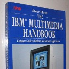 Libros de segunda mano: THE IBM MULTIMEDIA HANDBOOK - STEVE FLOYD - EN INGLES *. Lote 75593295
