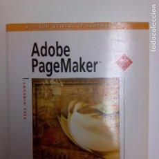 Libros de segunda mano: ADOBE PAGEMAKER. MANUAL DE USUARIO. Lote 75504127