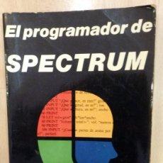 Libros de segunda mano: EL PROGRAMADOR DE SPECTRUM - EDITA: DIAZ DE SANTOS 1984. Lote 76948361