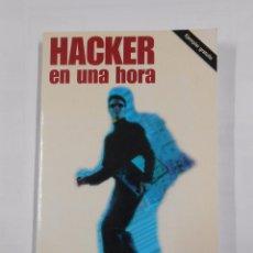 Libros de segunda mano - HACKER EN UNA HORA. ANAYA MULTIMEDIA. Juan Diego Gutiérrez. TDK18 - 77442145