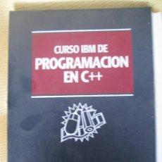Libros de segunda mano: CURSO IBM DE PROGRAMACION EN C++. Lote 79040861