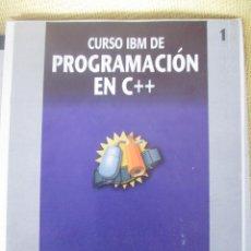 Libros de segunda mano: CURSO IBM DE PROGRAMACION EN C++ Nº 1. Lote 79044281