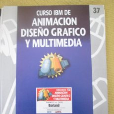 Libros de segunda mano: CURSO IBM DE ANIMACIÓN, DISEÑO Y MULTIMEDIA Nº 37 TURBO C++ BORLAND. Lote 79125917