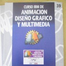 Libros de segunda mano: CURSO IBM DE ANIMACIÓN, DISEÑO Y MULTIMEDIA Nº 39 MORPH STUDIO II. Lote 79126897
