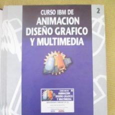 Libros de segunda mano: CURSO IBM DE ANIMACIÓN, DISEÑO Y MULTIMEDIA Nº 2 WINDOWS DRAW LE I. Lote 79131093