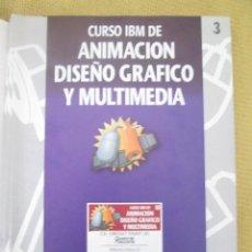 Libros de segunda mano: CURSO IBM DE ANIMACIÓN, DISEÑO Y MULTIMEDIA Nº 3 CA CRICKET PAINT II. Lote 79131285