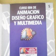 Libros de segunda mano: CURSO IBM DE ANIMACIÓN, DISEÑO Y MULTIMEDIA Nº 5 CA CRICKET PAINT III. Lote 79131649